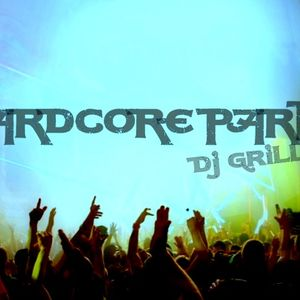 Hardcore Party by Dj Grillo