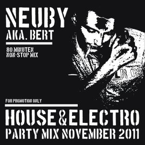 Neuby - House & Electro Party Mix - November 2011