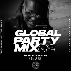 Global Party Mix #02