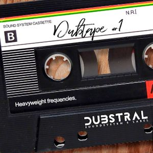 DUBSTRAL SELECTION VOL. 3 - DUBTAPE  #1 (2017)