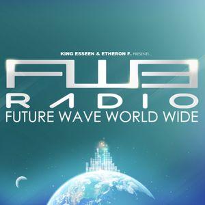 King Esseen & Etheron F presents FW3 Radio #11