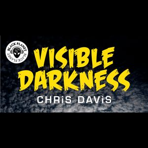 Visible Darkness 11