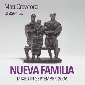 Matt Crawford Presents: Nueva Familia
