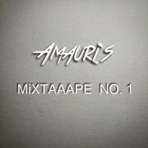 Amauri's- MIXTAAAPE NO. 1