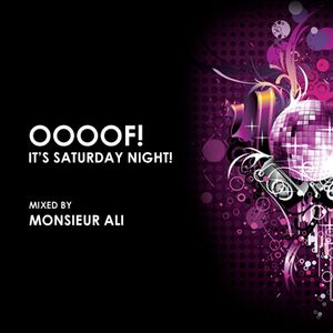 OoooF! Its Saturday Night Vol2