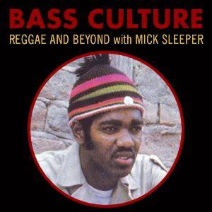 Bass Culture - June 27, 2016