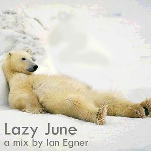 Lazy June Mix