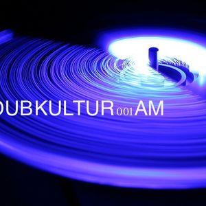 DUB KULTUR 001 AM