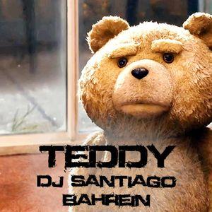Teddy Live Set( Dj Santiago Bahrein )