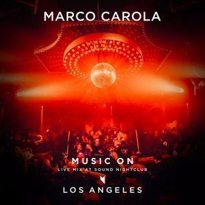 Marco Carola - Live @ Sound Nightclub (Los Angeles) - 24.02.2017