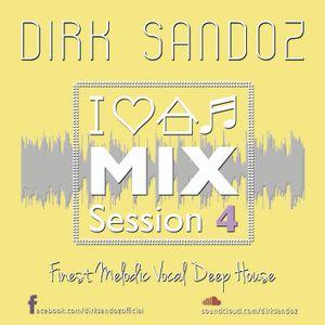 I Love House Music - MixSession 4