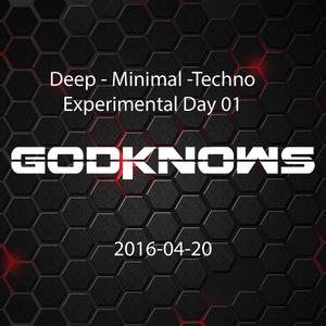Experimental Day 01 - Deep, Minimal, Techno - 2016-04-20