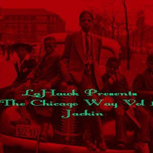 LaHawk Presents The Chicago Way Vol1 (Jackin)