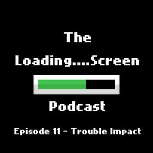 Episode 11 - Trouble Impact (Color Thief & Amelia VS. The Marathon)