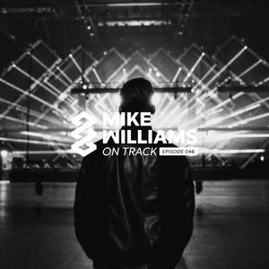 Mike Williams On Track #046