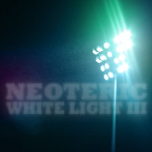 White Light 03 - Neoteric
