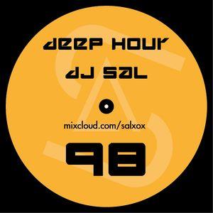 Deep hour - DJ Sal vol.98