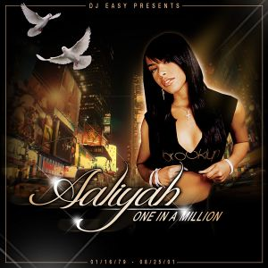 DJ Easy presents Aaliyah - One In A Million