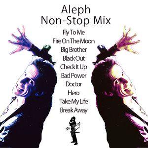 Aleph Non-Stop Mix