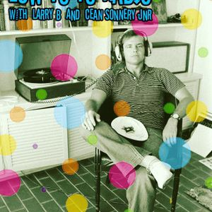Low Yo Yo Radio - Saturday 21st October - Larry B and Cean Sonnery Jnr