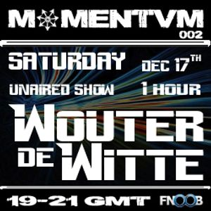 Momentvm 002 - Wouter de Witte - unaired due to server problems - 2011-12-17