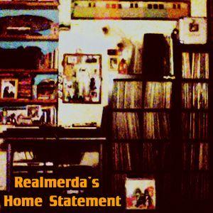 Realmerda's Home Statement