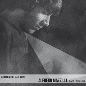 Aremun Podcast 70 - Alfredo Mazzilli (Planet Rhythm)