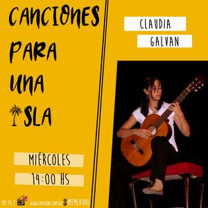Canciones Para Una Isla - Claudia Galvan (2da Parte)