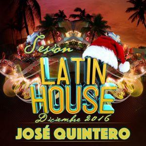 Sesion Latin Tribal House Diciembre 2016 - Jose Quintero