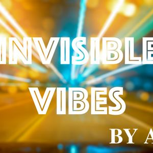 [ax-m]-invisible vibes #1