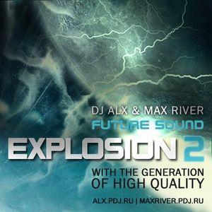 Sasha Alx & Max River - Explosion 2 (Mix One by Max River)