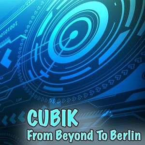 From Beyond To Berlin