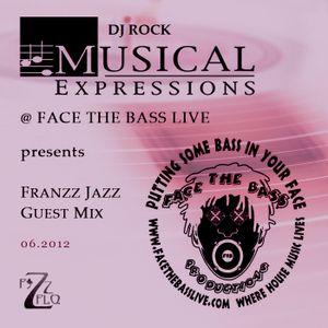Franzz Jazz Guest Mix @ DJ Rock Musical Expressions (Face The Bass Live, 06.2012)