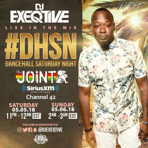Dj Exeqtive  Dancehall Saturday Night ON The Joint ch42 #DHSN