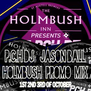 P.C.H DJS Jason Ball Promo Mix Holmbush October Weekender 2021