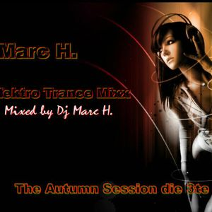 DJ Marc H. - Elektro Trance Mixx 3/2012 (Autumn Session die 3te)