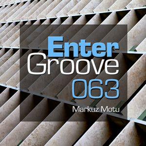 Enter Groove Episode 063 (November 07 2014)