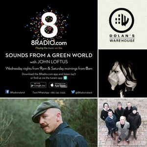 8Radio presents Sounds from a Green World - June 4th