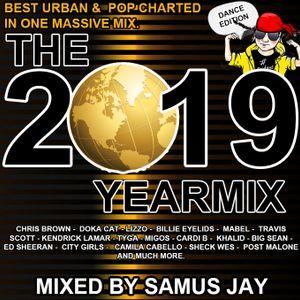 Samus Jay Presents - The Yearmix 2019 ( Urban/POP Edition )