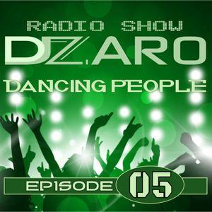 DJ Zaro Dancing People - Episode 05