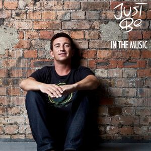 Just Be - In The Music #20