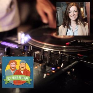 Episode #153: Uber Issues + DJ + special guest Megan Gailey