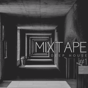 MIx-Tape #1 DEEP HOUSE  by DHRJ