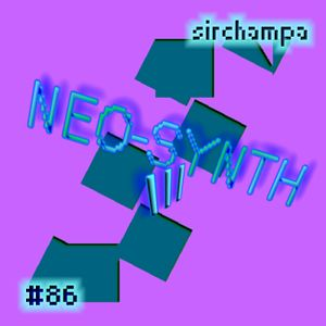 #86 - NEO-SYNTH III