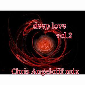 Deep Love vol.2-ChrisAngelofff Mix