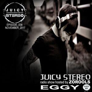 EGGY - Zorools-Juicy Stereo Radioshow Podcast   :: november 2017 ::