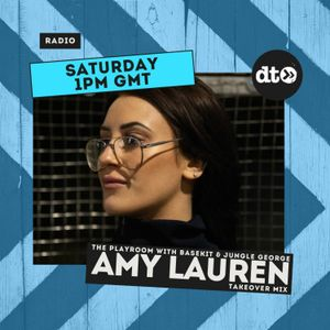 THEPLAYROOM (EP056) AMY LAUREN Takeover Mix
