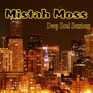 Mistah Moss_Deep Soul Sessions_Jan 2015