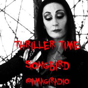 Amagi LIVE #3 Songbird presents: Thriller Time