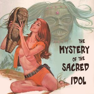 The Mystery of the Sacred Idol